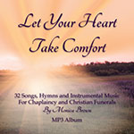 Let Your Heart Take Comfort