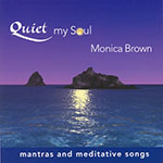 Quiet My Soul
