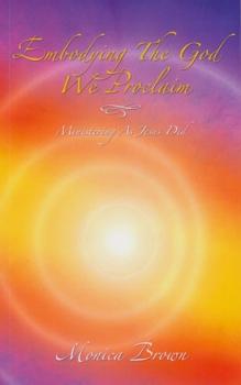 EmbodyingTheGodWeProclaim-Book